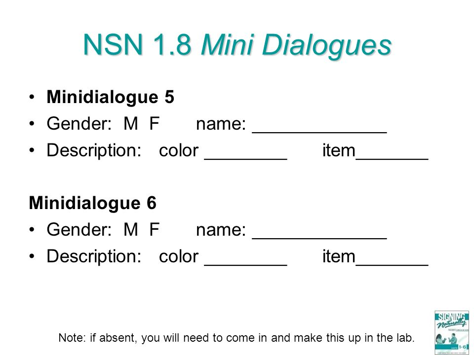 NSN 1.8 Mini Dialogues Minidialogue 5 Gender: M F name: _____________