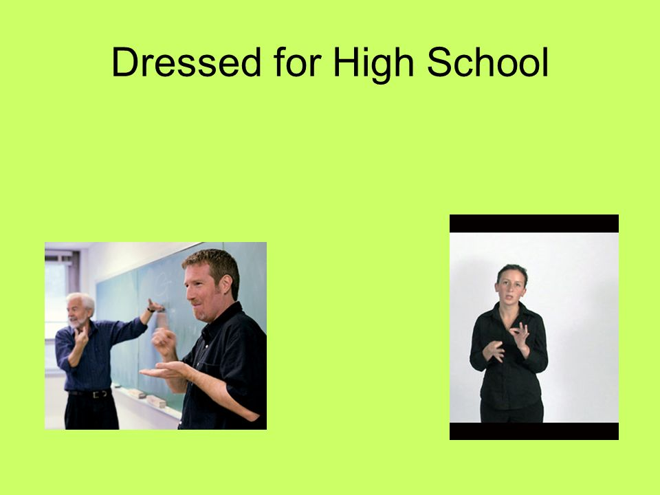 Dressed for High School