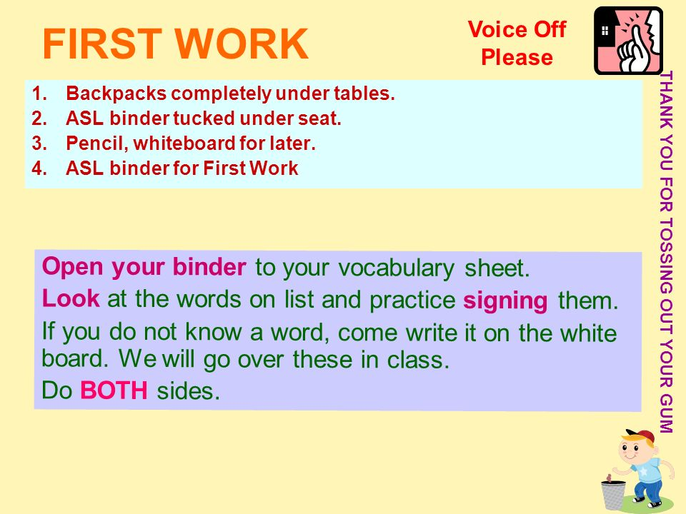 FIRST WORK Open your binder to your vocabulary sheet.