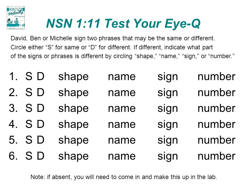 NSN 1:11 Test Your Eye-Q S D shape name sign number