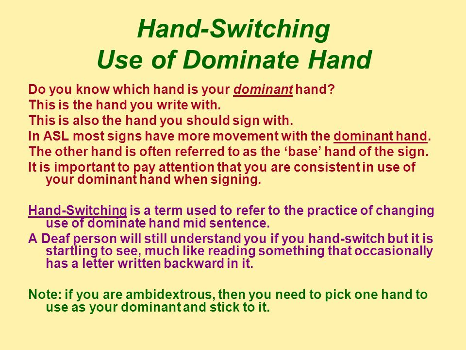 Hand-Switching Use of Dominate Hand