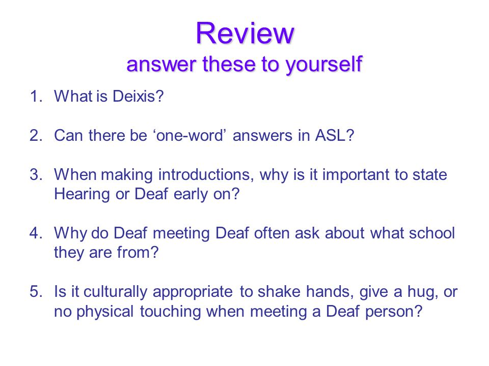 Review answer these to yourself