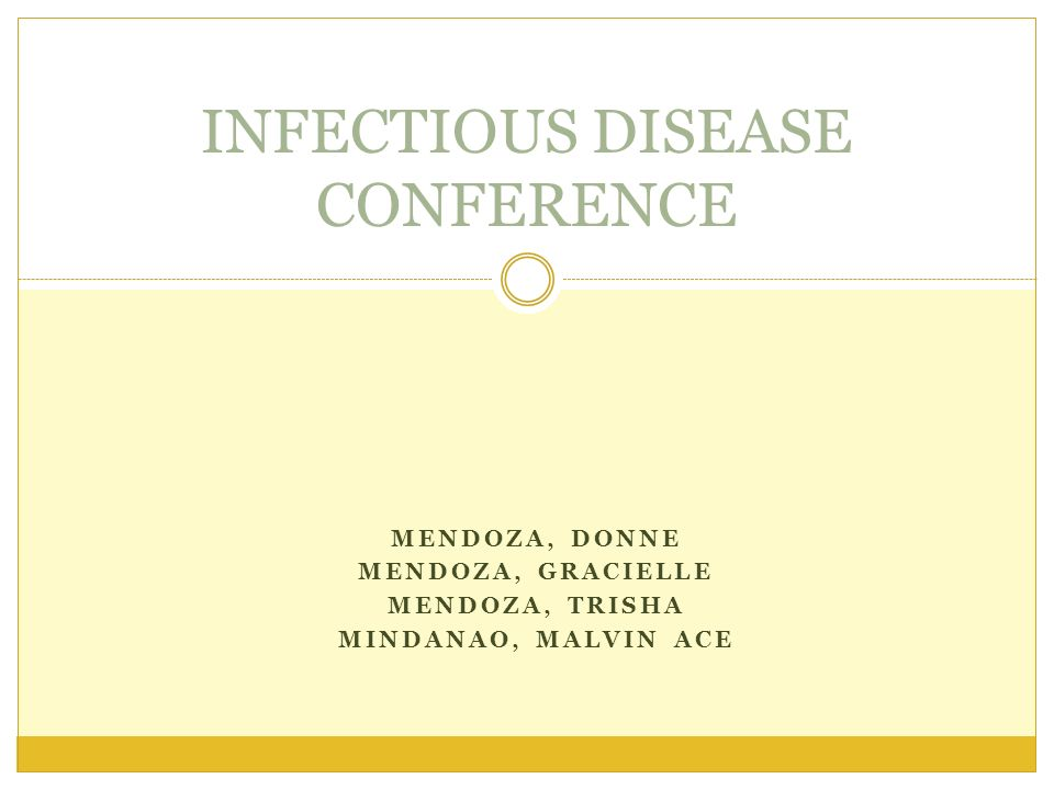 INFECTIOUS DISEASE CONFERENCE