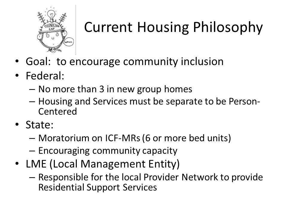 Current Housing Philosophy