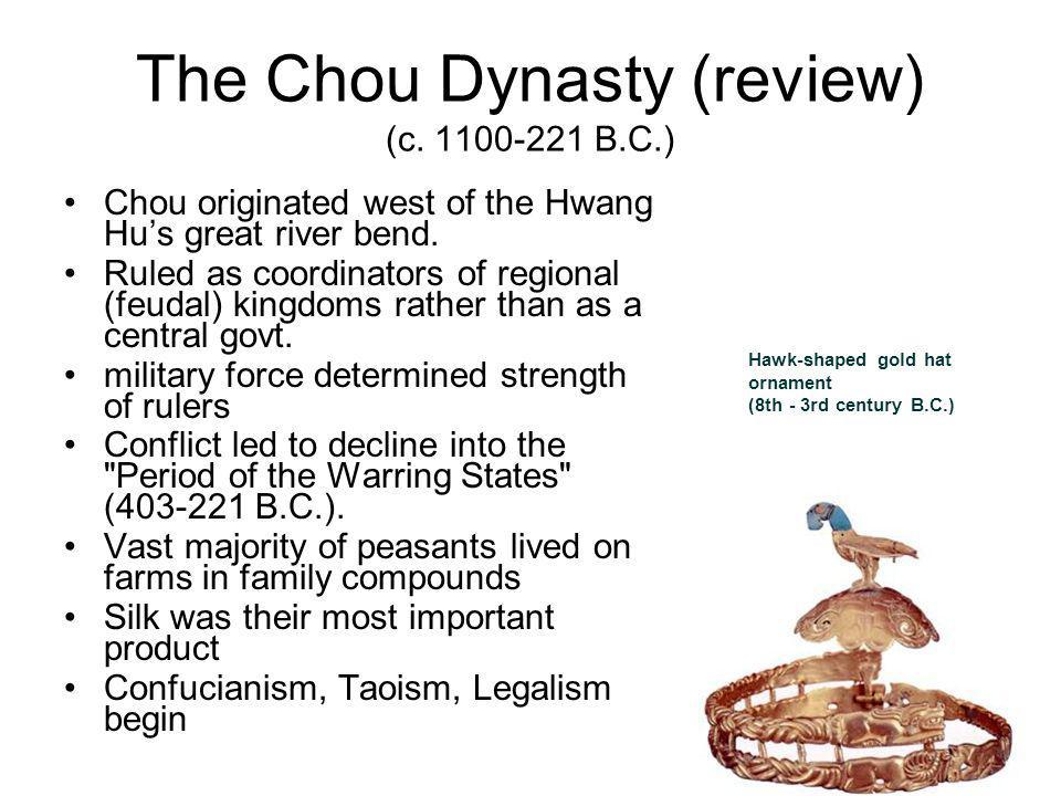 The Chou Dynasty (review) (c B.C.)