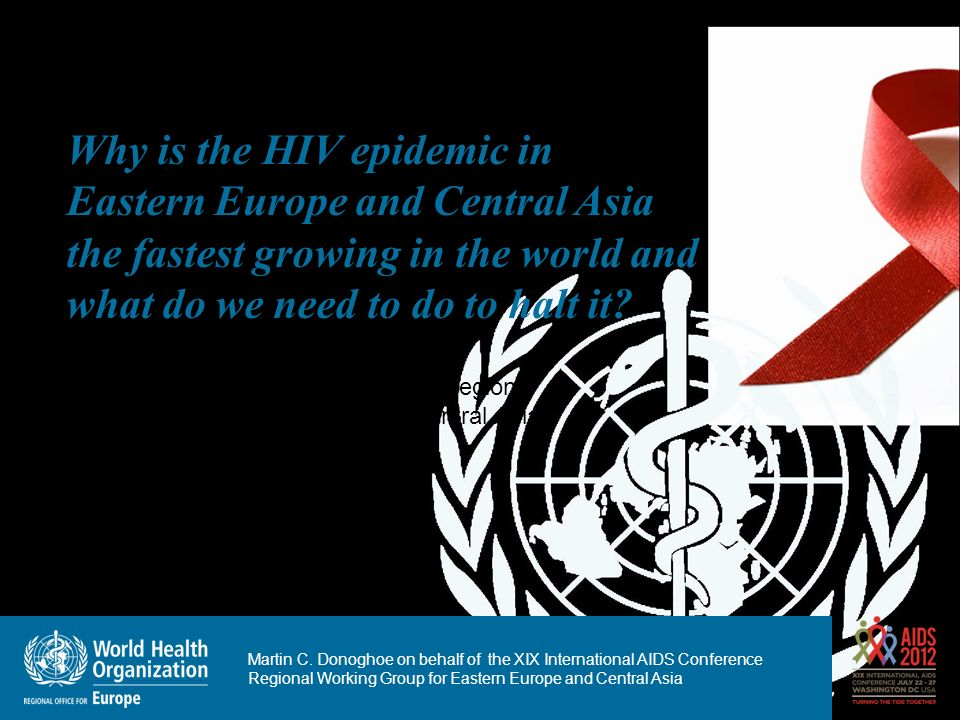 Why is the HIV epidemic in Eastern Europe and Central Asia the fastest growing in the world and what do we need to do to halt it