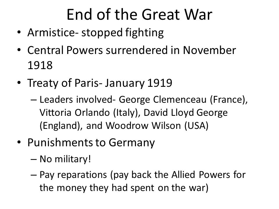 End of the Great War Armistice- stopped fighting