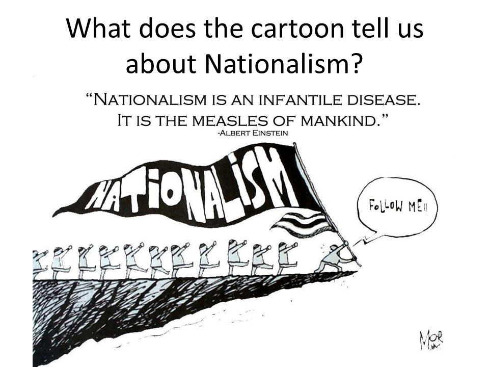 What does the cartoon tell us about Nationalism