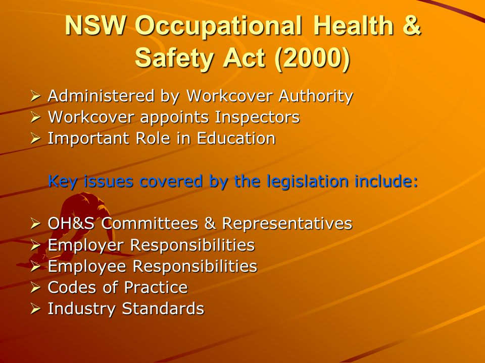 NSW Occupational Health & Safety Act (2000)