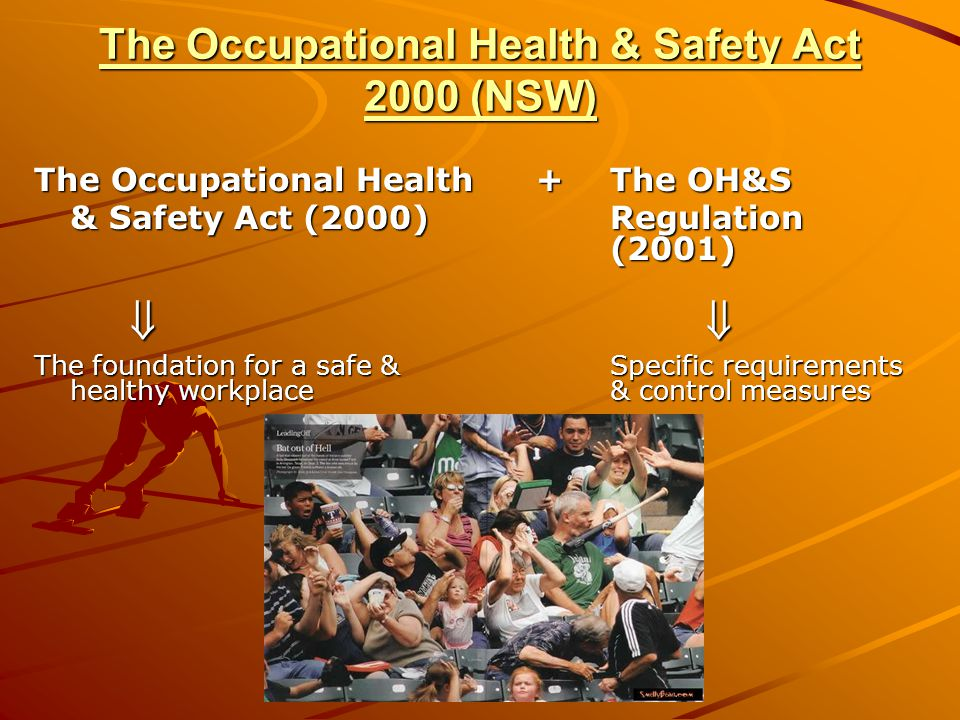 The Occupational Health & Safety Act 2000 (NSW)