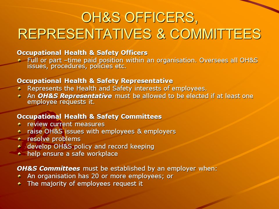 OH&S OFFICERS, REPRESENTATIVES & COMMITTEES