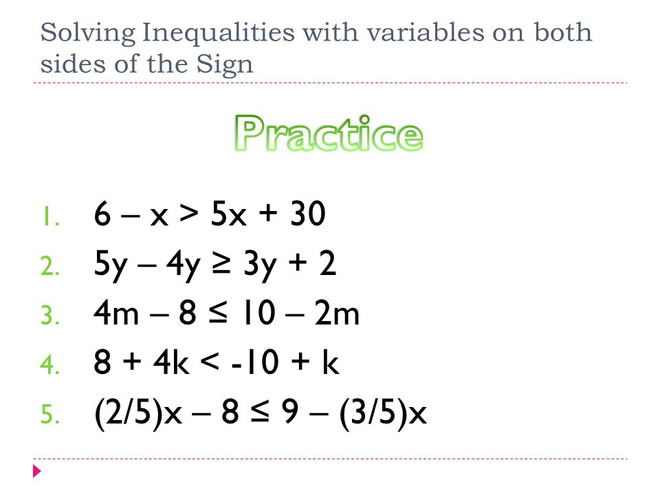 Solving Inequalities with variables on both sides of the ...