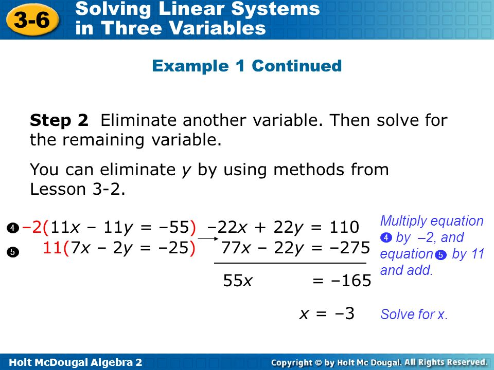 You can eliminate y by using methods from Lesson 3-2.