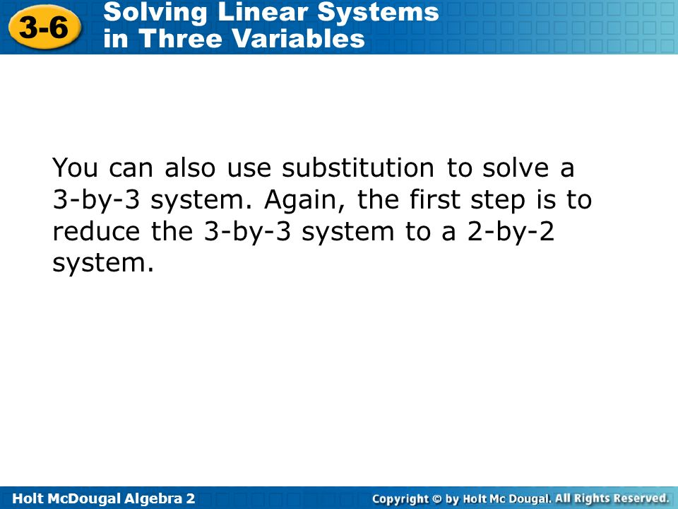 You can also use substitution to solve a 3-by-3 system