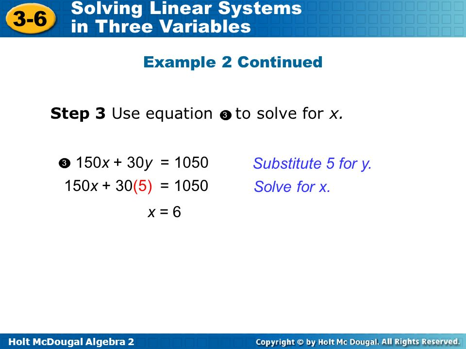 Step 3 Use equation to solve for x.