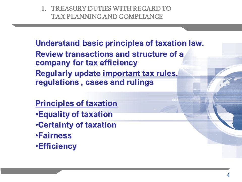 Understand basic principles of taxation law.