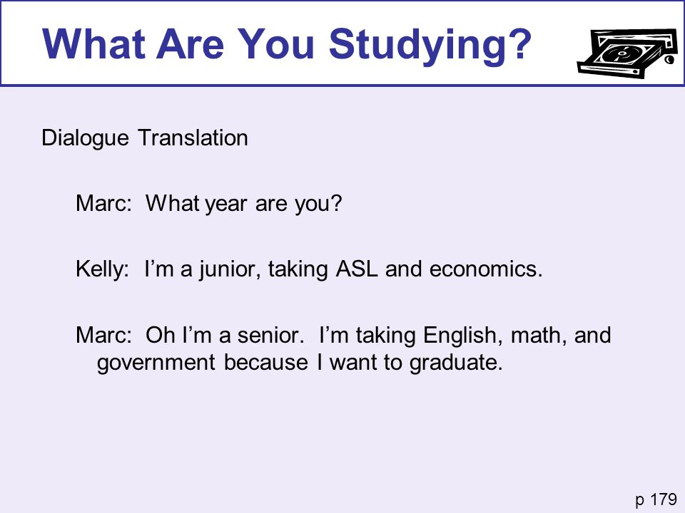 What Are You Studying Dialogue Translation Marc: What year are you