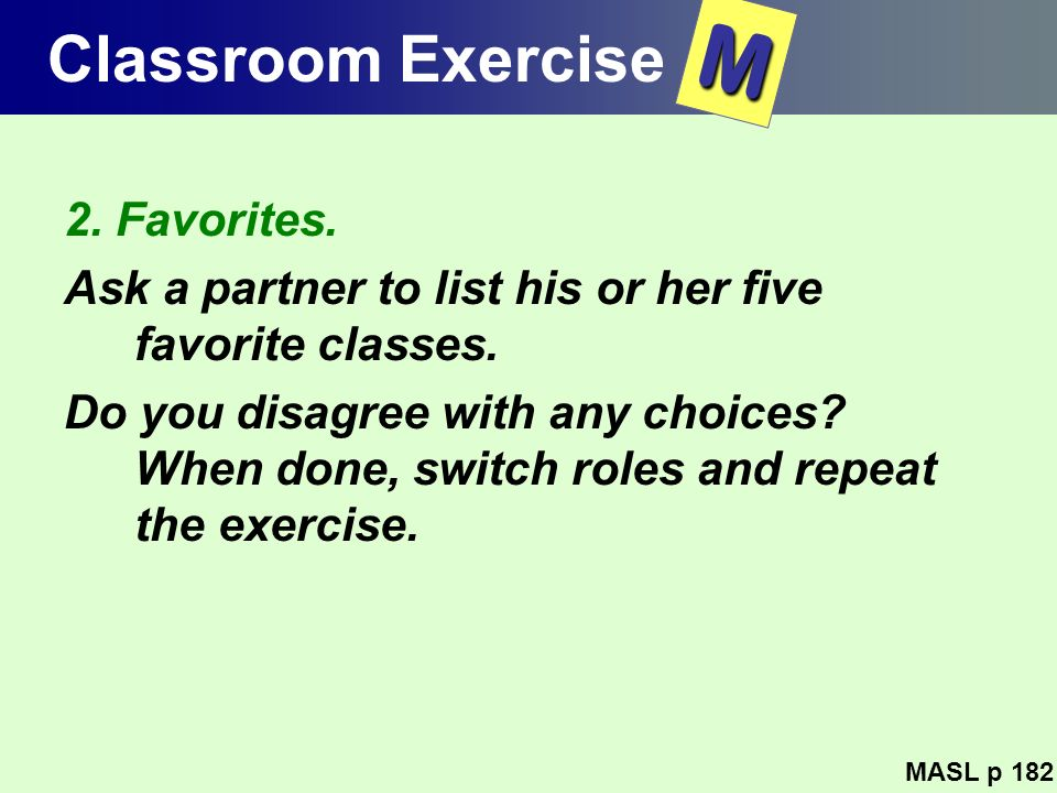 M Classroom Exercise 2. Favorites.