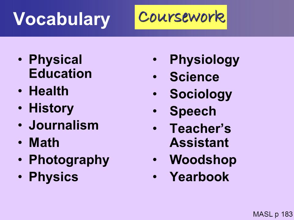 Vocabulary Coursework Physical Education Health History Journalism