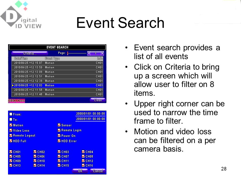 Event Search Event search provides a list of all events