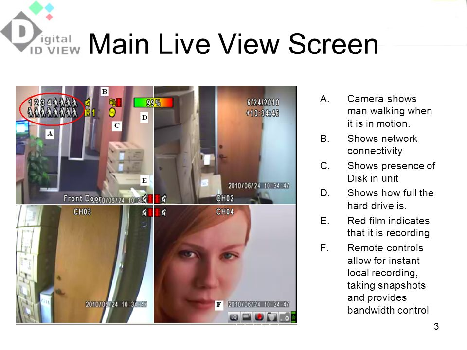 Main Live View Screen Camera shows man walking when it is in motion.