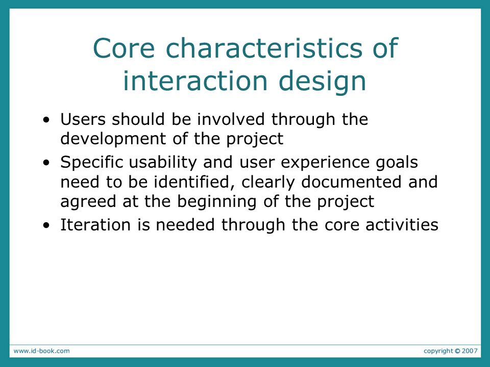 Core characteristics of interaction design