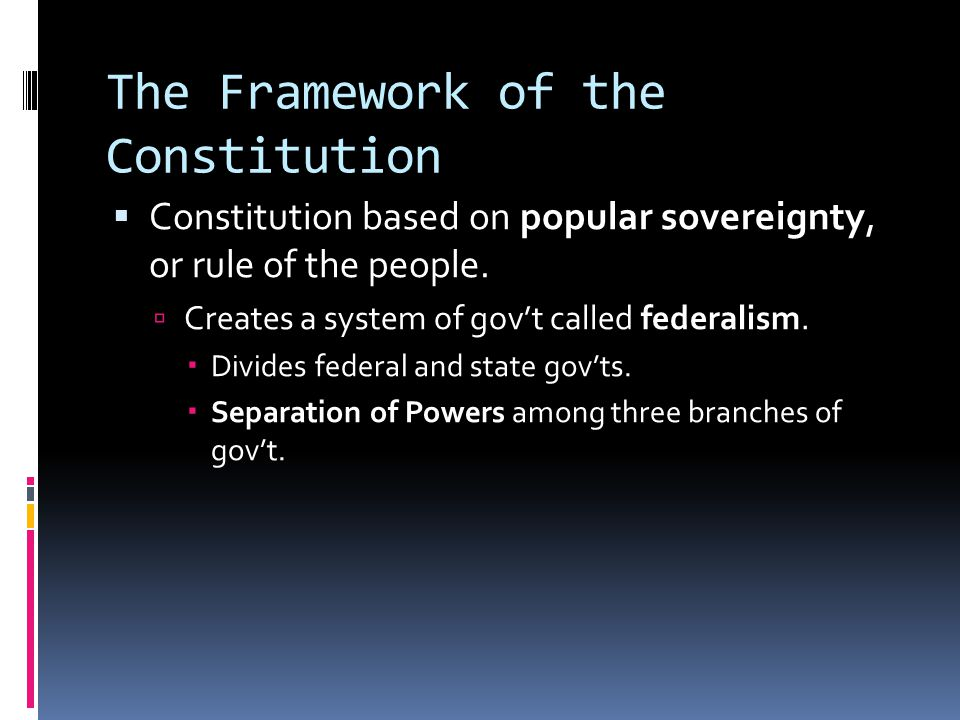 The Framework of the Constitution