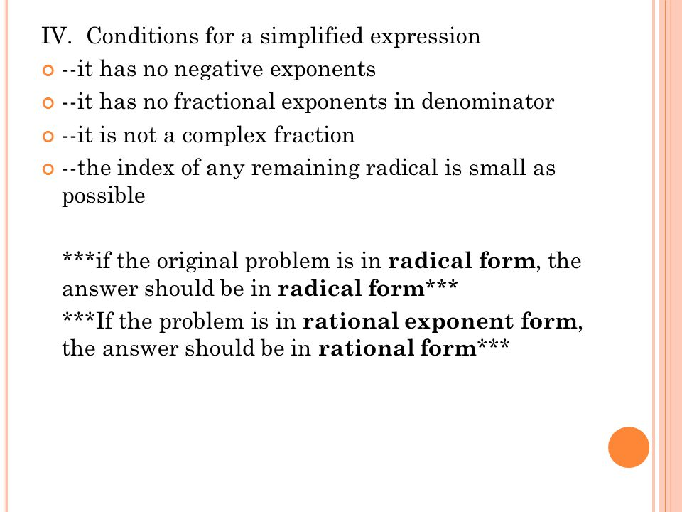 IV. Conditions for a simplified expression