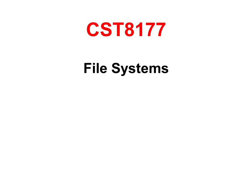 CST8177 File Systems