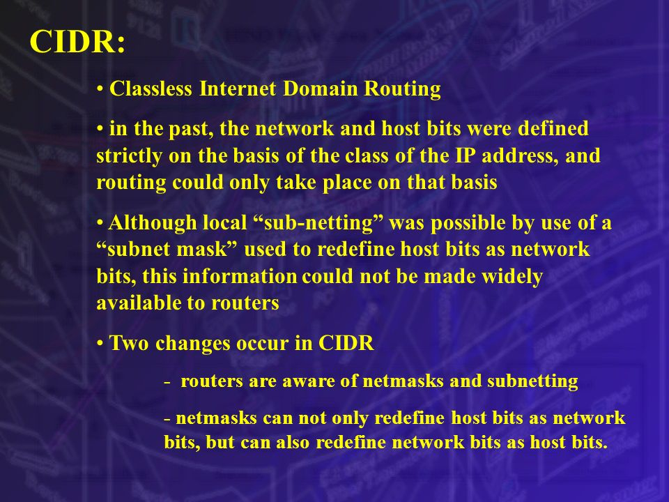 CIDR: Classless Internet Domain Routing