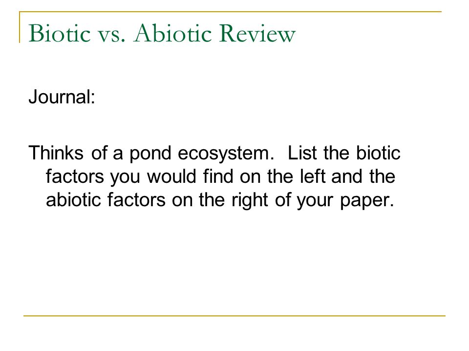 Worksheet 1  Abiotic versus Biotic factors also Biotic vs  Abiotic Review   ppt video online download furthermore Biotic and Abiotic Factor's Quiz   Quizizz furthermore Biotic And Abiotic Factors Worksheets Teaching Resources   Teachers moreover 44 biotic and abiotic factors worksheet biotic vs abiotic worksheet moreover 9 3 Abiotic vs  Biotic Factors in Freshwater Ecosystems   cms15 16 moreover  together with Abiotic Vs Biotic Factors Worksheet Answer Key Fresh Pre Alge in addition Abiotic Biotic Factors Ecology  247079960027 – Biotic and Abiotic also Biotic And Abiotic Factors Worksheets furthermore abiotic vs biotic factors worksheet 1 2   Abiotic vs Biotic Factors additionally Abiotic Vs Biotic Factors Worksheet Answers Unique Secondary Ecology additionally ABIOTIC AND BIOTIC FACTORS LESSON PLAN – A  PLETE SCIENCE LESSON additionally  together with  moreover Abiotic and Biotic Factors Lesson Plans   Worksheets. on abiotic vs biotic factors worksheet