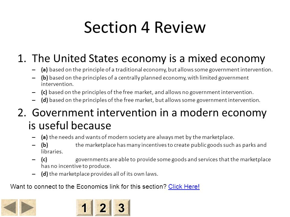 Section 4 Review 1. The United States economy is a mixed economy