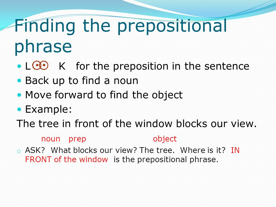 Finding the prepositional phrase