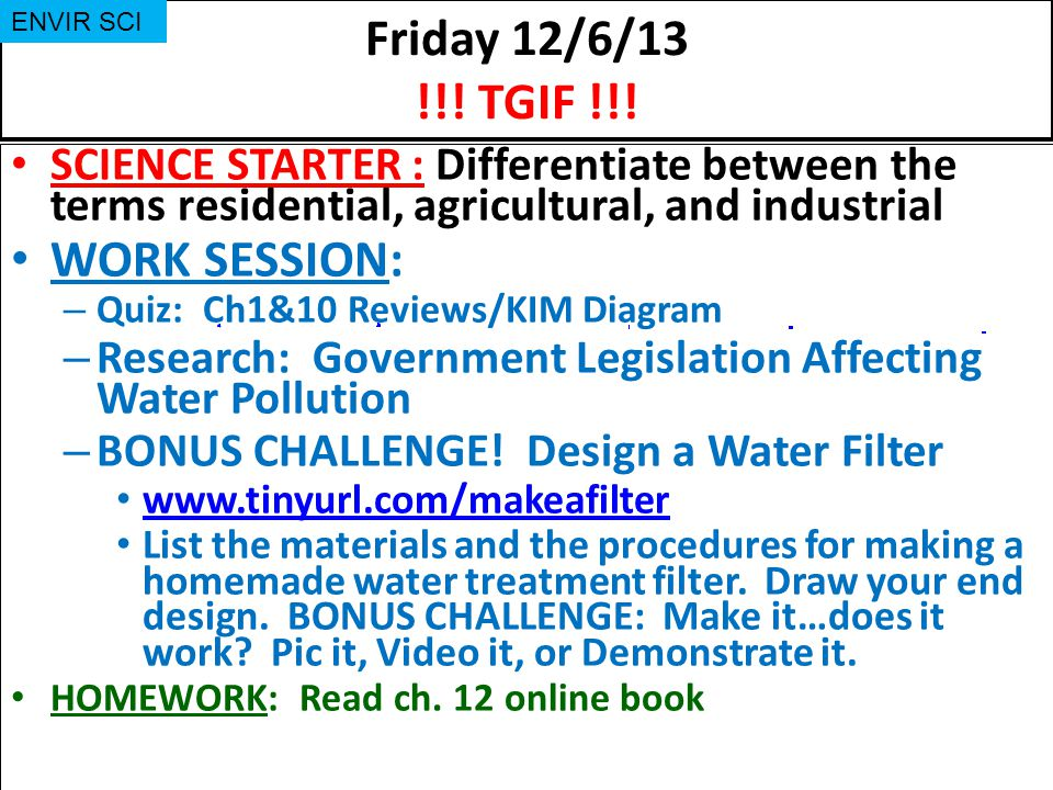 Friday 121313 The Slo Is Monday Envir Sci Science Starter