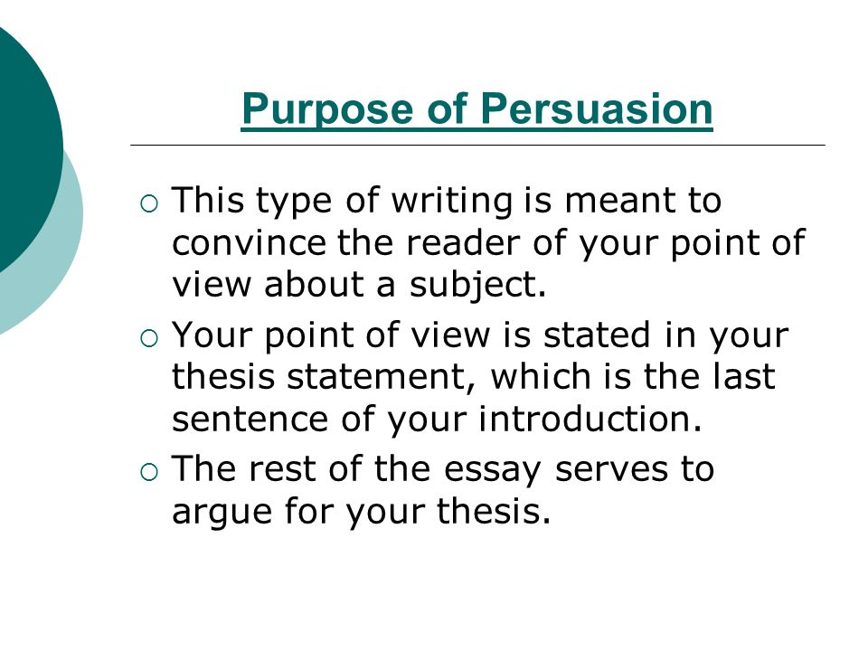 which is the purpose of persuasive writing