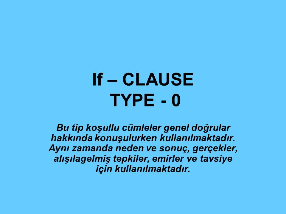 If – CLAUSE TYPE - 0