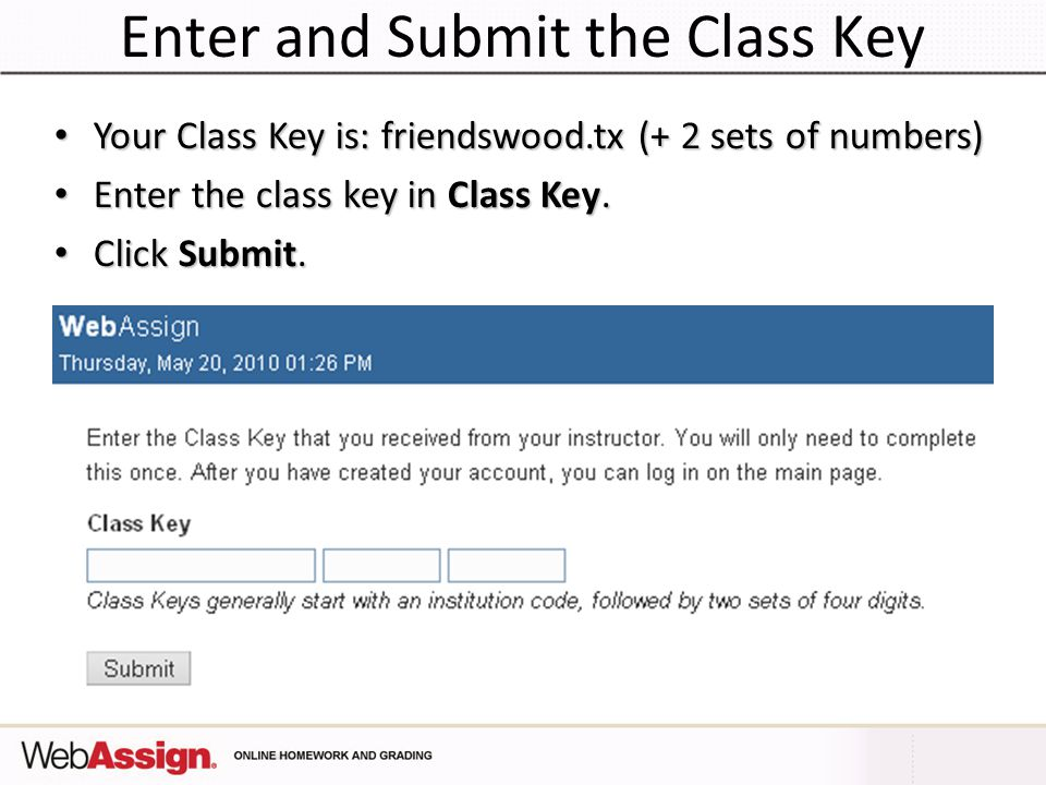 Enter and Submit the Class Key