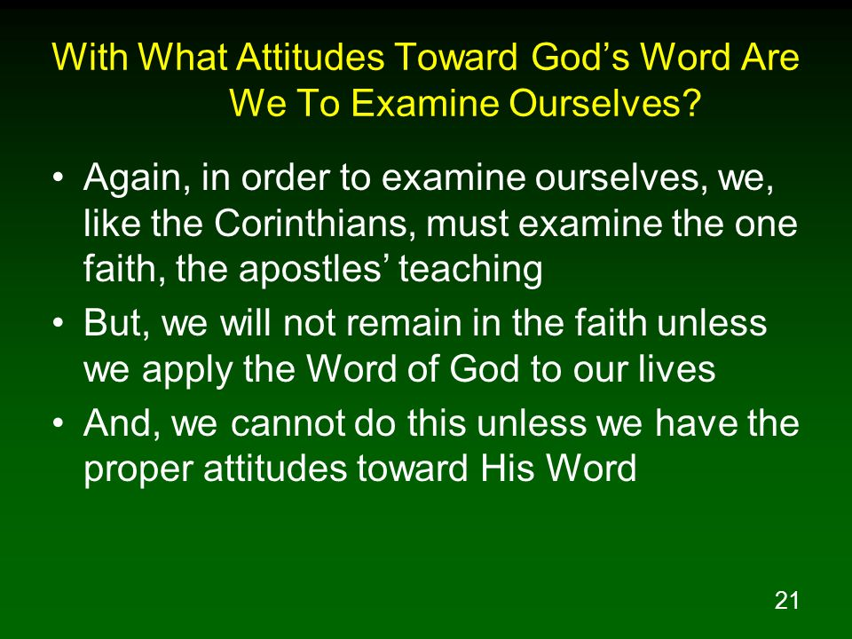 With What Attitudes Toward God's Word Are We To Examine Ourselves