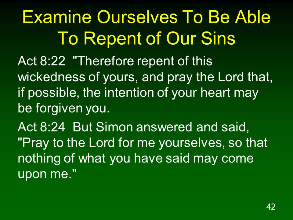 Examine Ourselves To Be Able To Repent of Our Sins