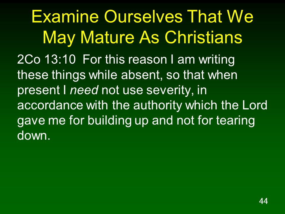 Examine Ourselves That We May Mature As Christians