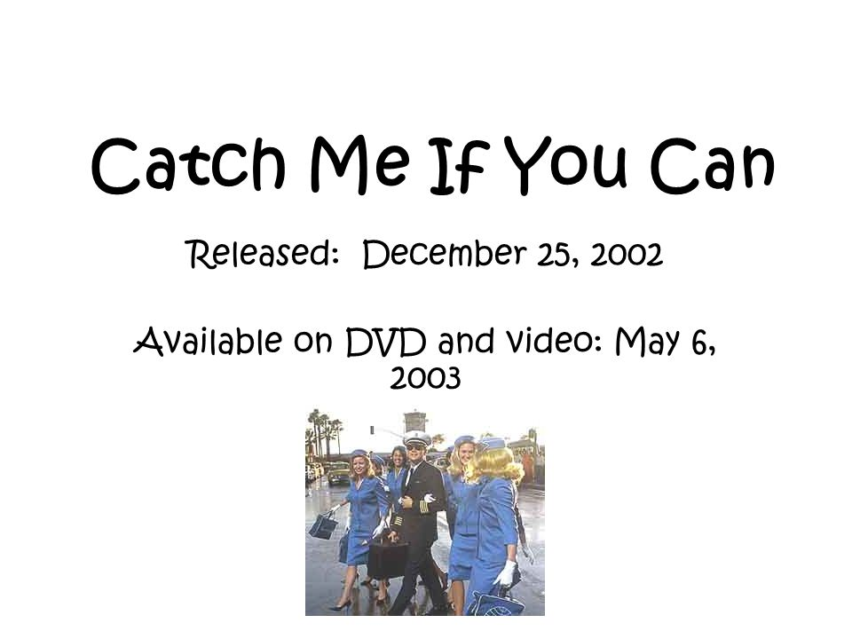 Released: December 25, 2002 Available on DVD and video: May 6, 2003