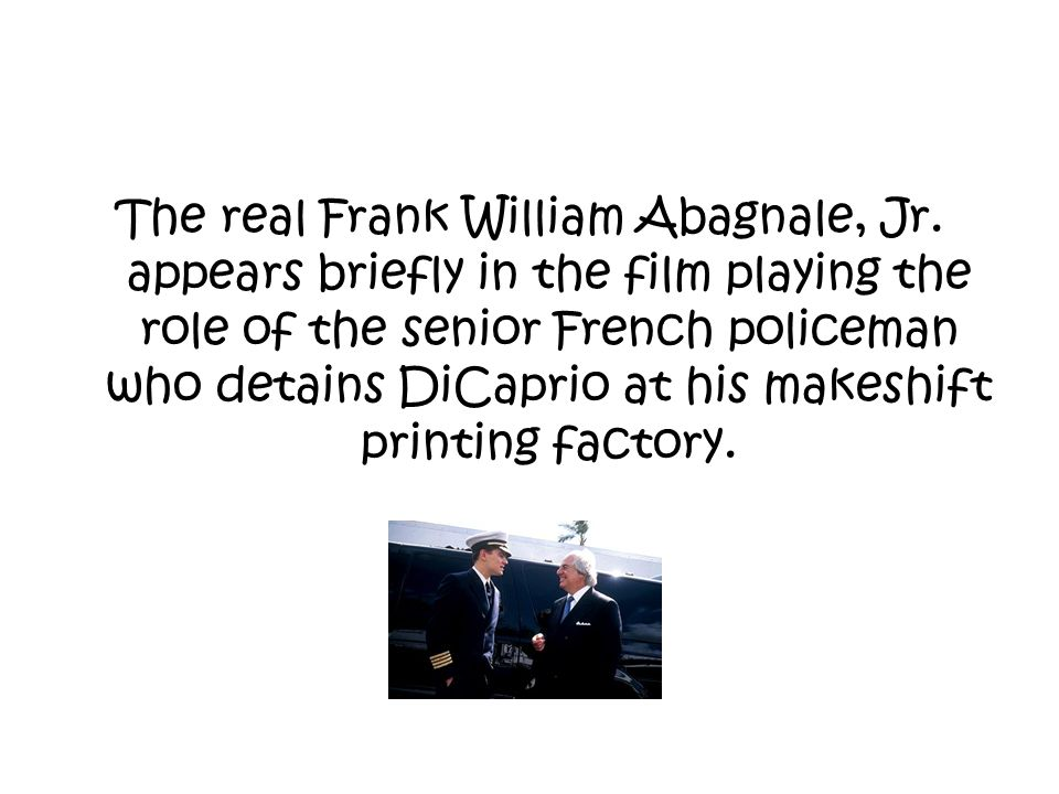 The real Frank William Abagnale, Jr