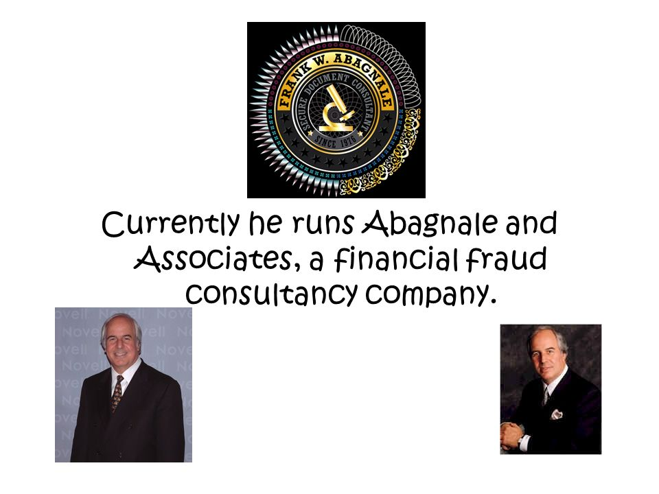 Currently he runs Abagnale and Associates, a financial fraud consultancy company.