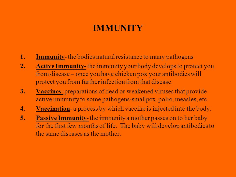 IMMUNITY Immunity- the bodies natural resistance to many pathogens
