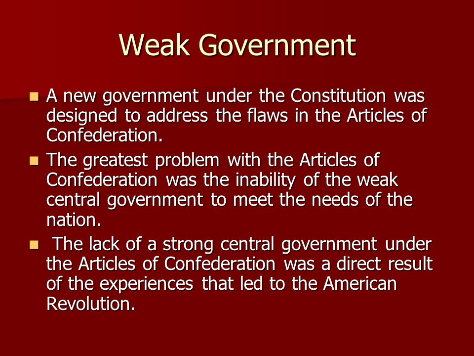 United states history and the constitution ppt video online download weak government a new government under the constitution was designed to address the flaws in the publicscrutiny Choice Image