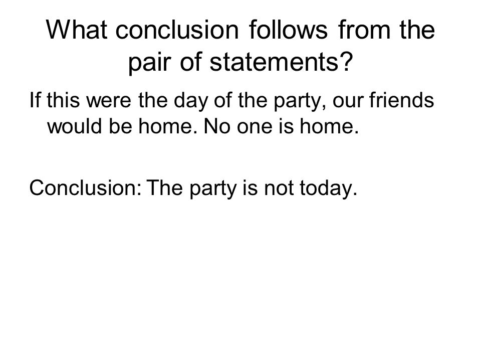 What conclusion follows from the pair of statements