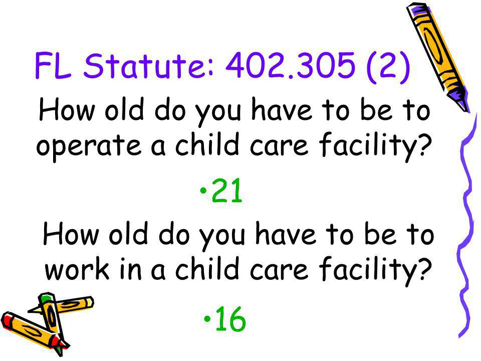 laws, rules and regulations relating to child care exist in florida ...