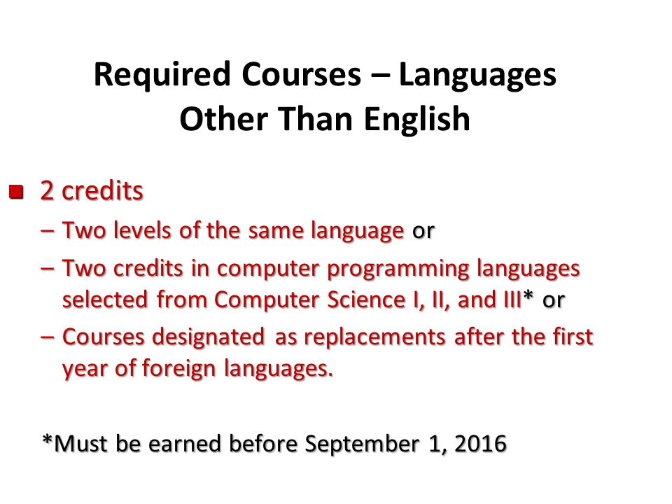 Required Courses – Languages Other Than English