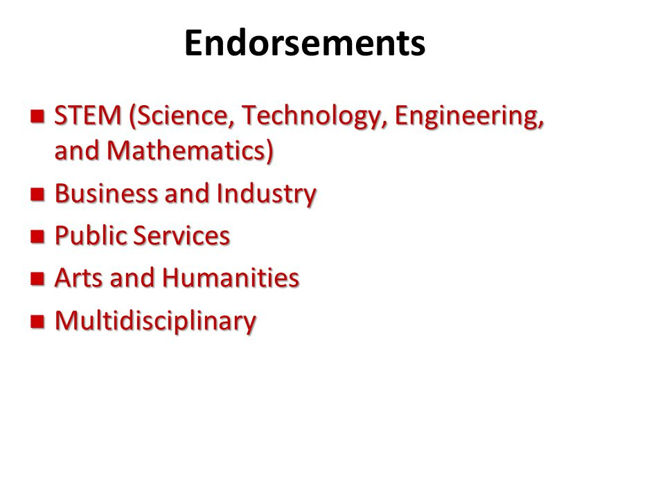 Endorsements STEM (Science, Technology, Engineering, and Mathematics)