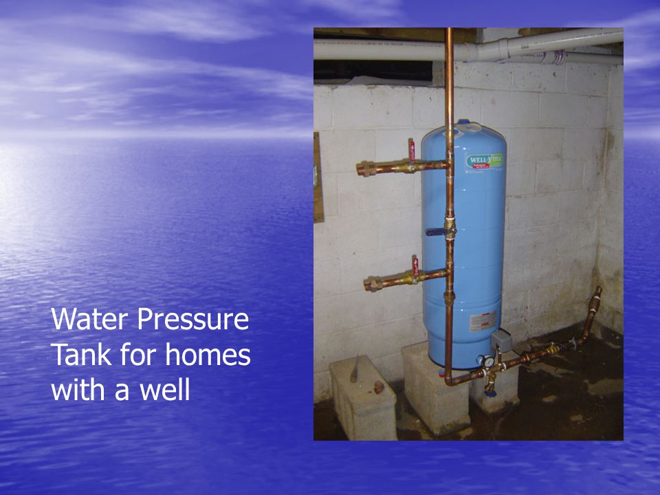 Water Pressure Tank for homes with a well